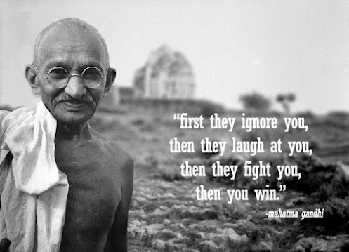 Mahatma-Gandhi-quote-First-they-ignore-you-then-they-laugh-at-you-then-they-fight-you-then-you-win