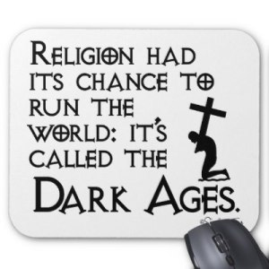 religion_gave_us_the_dark_ages_2_mousepad-p144248924214192764envq7_400