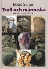 9789172240506_200_troll-och-manniska-gammal-svensk-folktro
