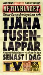 aftonbladet löpsedel med uppmaning att gå ur Svenska kyrkan för att tjäna pengar.