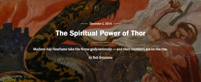 the spiritual power of thor modern day heathens norse gods bob smietana on faith interviews asatru